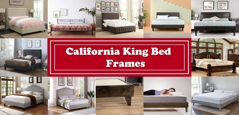 Best California King Bed Frames